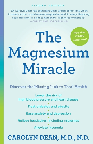 The Magnesium Miracle by Carolyn Dean (Second Edition) - Book - English version
